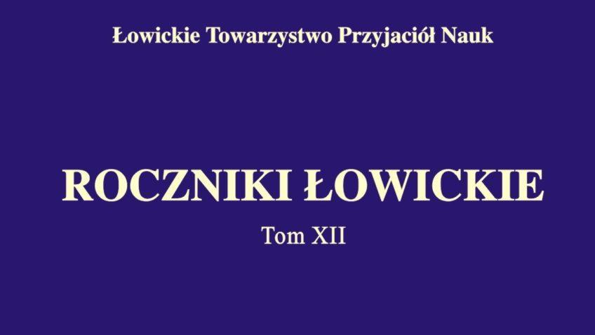 """Promocja XII tomu """"Roczników Łowickich"""" 5022016"""