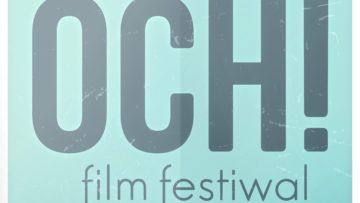 OCH! Film Festiwal 2016 – program
