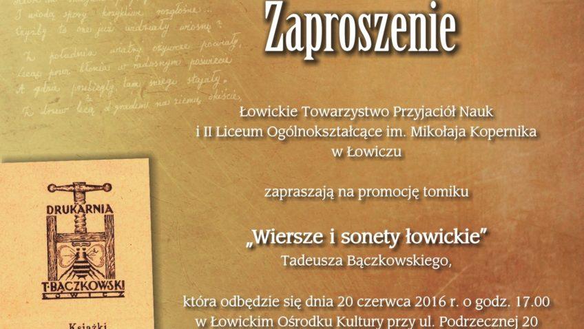 """Promocja tomiku """"Wiersze i sonety łowickie"""" Tadeusza Bączkowskiego / 20.06"""