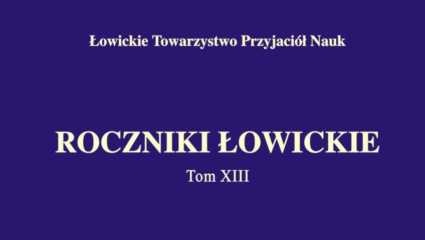 PROMOCJA XIII T. ROCZNIKÓW ŁOWICKICH 16.02