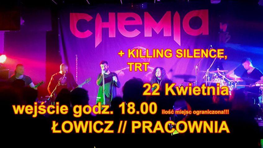 KONCERT CHEMIA, KILLING SILENCE, TRT 22.04