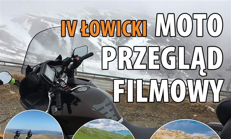 ŁOWICKI MOTO PRZEGLĄD FILMOWY 10 III