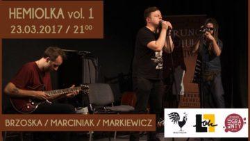 HEMIOLKA vol. 1 – Brzoska/Marciniak/Markiewicz