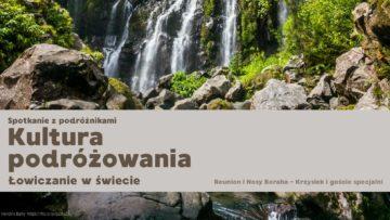 Kultura podróżowania vol.4 – Łowiczanie wświecie / 22.04