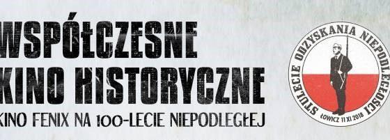 """Cykl """"Współczesne kino historyczne"""" 8 VI"""