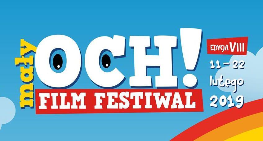 VIII edycja mały OCH! Film Festiwal 11-22 II