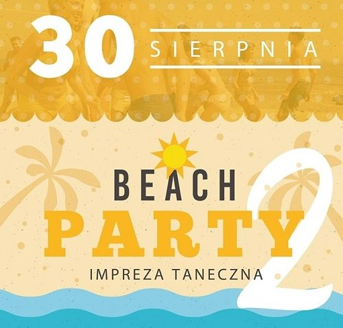 BEACH PARTY 2   30 VIII