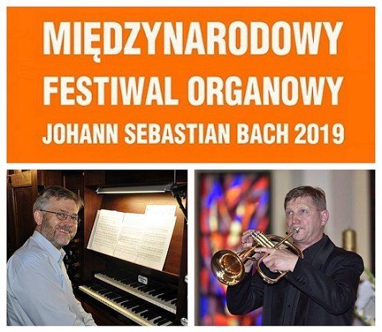"""XXXI MIĘDZYNARODOWY FESTIWAL ORGANOWY """"JOHANN SEBASTIAN BACH"""" 2019 27 VIII"""