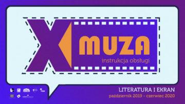 "X Muza – Sezon 2019-2020 ""Literatura i ekran"" 22 X"