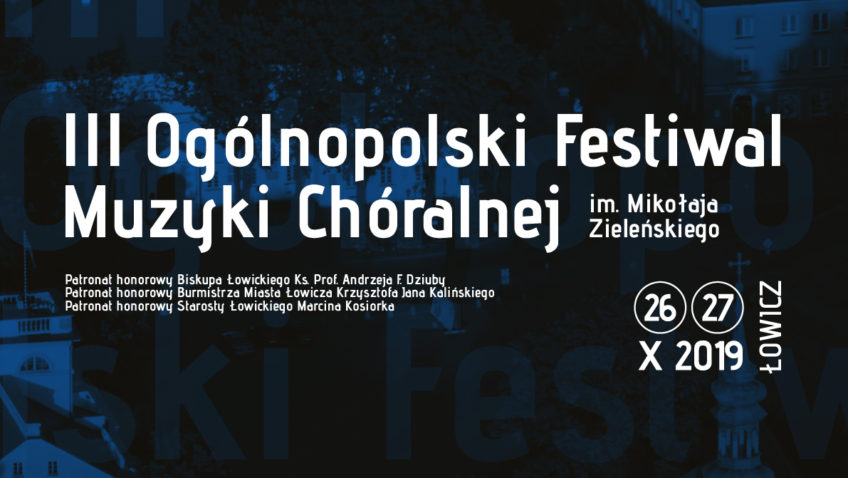 III Festiwal Muzyki Chóralnej im. Mikołaja Zieleńskiego 26-27 X