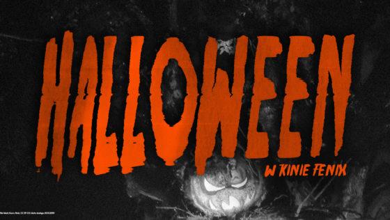 Halloween w kinie Fenix 31 X