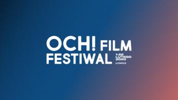 PLEBISCYT PUBLICZNOŚCI na najlepszy film i wydarzenie towarzyszące 21 Edycji OCH! FILM FESTIWALU