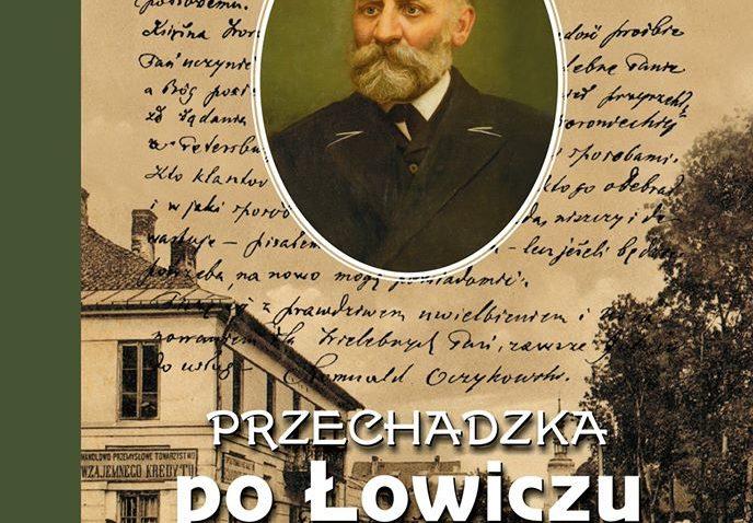 """Internetowa promocja wydania """"Przechadzki po Łowiczu"""" 17.03"""