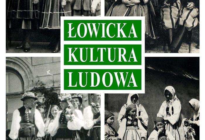 """ALBUM """"ŁOWICKA KULTURA LUDOWA"""" – START PROJEKTU/ZBIÓRKA FOTOGRAFII"""