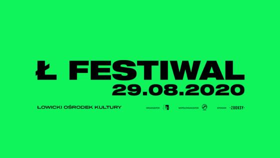 Ł Festiwal 2020 – bilety w sprzedaży 29 VIII