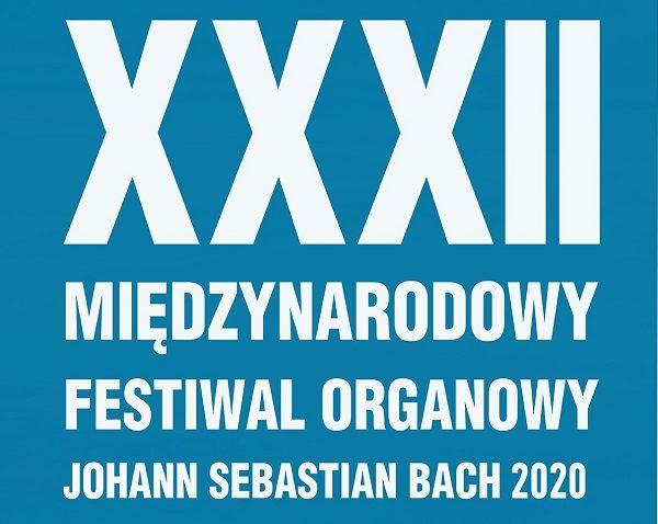 Koncert inauguracyjny XXXII Międzynarodowego Festiwalu Organowego J.S. Bach 14 VII