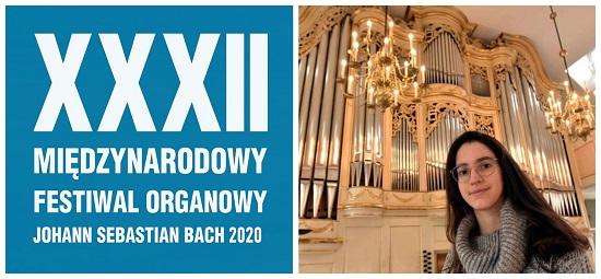 XXXII Międzynarodowy Festiwal Organowy J.S. Bach 18 VIII